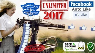 How to Get UNLIMITED Likes on Facebook Photo In Safer way? & What is FB Auto Likers Explained[2017]