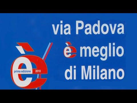 """""""Via Padova è meglio di Milano 1° edizione - [2010]"""