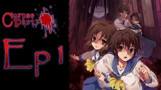 Corpse Party Ep.1 - Chapter 1 - GAME RPG SIÊU KINH DỊ CÓ MẶT!!!