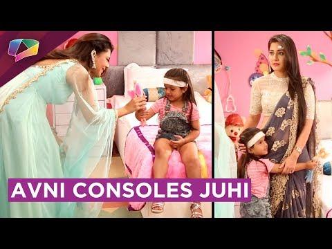 Avni Consoles Juhi | Mishti Ignores Juhi | Naamkaran | Star Plus