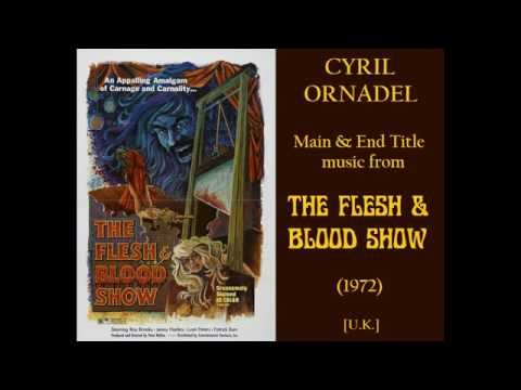Cyril Ornadel: music from The Flesh & Blood Show (1972)