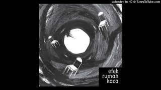 Efek Rumah Kaca - Desember - Composer : Efek Rumah Kaca  2007 (CDQ)