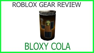 Roblox Gear Review #5: Bloxy Cola