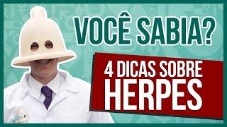 VOCÊ SABIA? - 4 DICAS SOBRE A HERPES