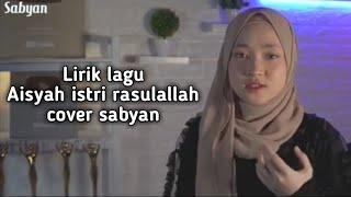 Sabyan - Aisyah ( Lirik )