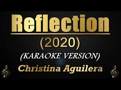 Reflection (2020) - Christina Aguilera (Karaoke/Instrumental)