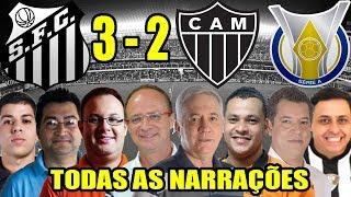 Todas as narrações - Santos 3 x 2 Atlético-MG / Brasileirão 2018