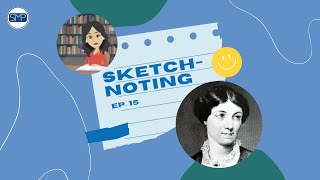Sketchnoting Ep 15: Harriet Martineau -- The First Female Sociologist