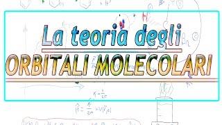 La teoria degli orbitali molecolari