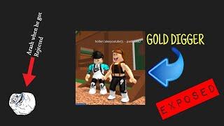 Roblox- GOLD DIGGER CAUGHT! (Social Experiment) Ft. Arash TDS