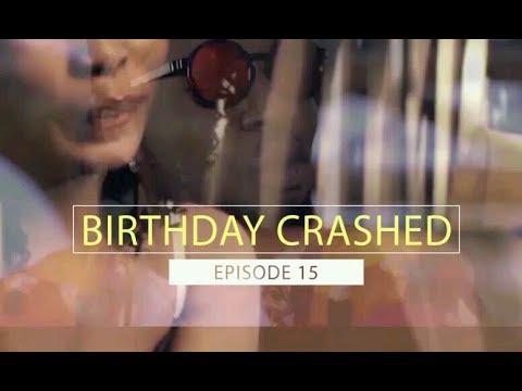 Download Birthday Crashed. Episode 15   Rayce