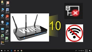 How to Fix Wi-Fi & Network Adapter Problems in Windows 10 (Fix No Internet)