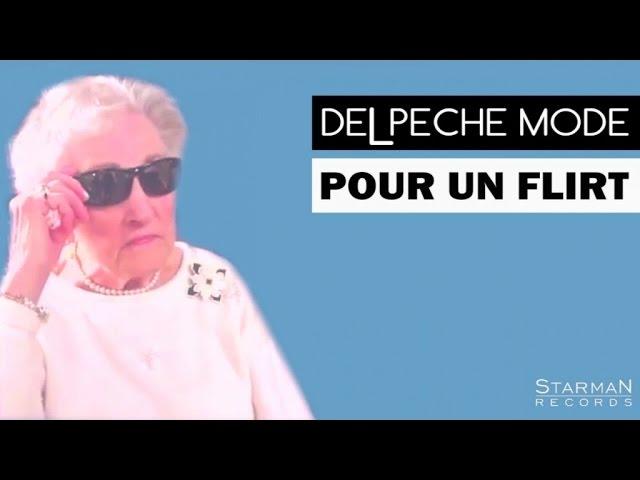 Delpeche Mode - Pour Un Flirt