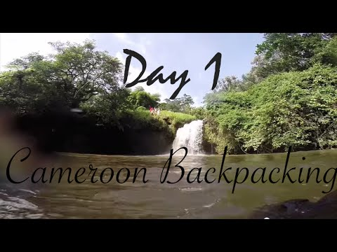 Cameroon Backpacking - Day 1