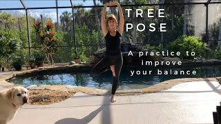 Tree Pose Practice - A Yoga Practice to Improve Your Balance