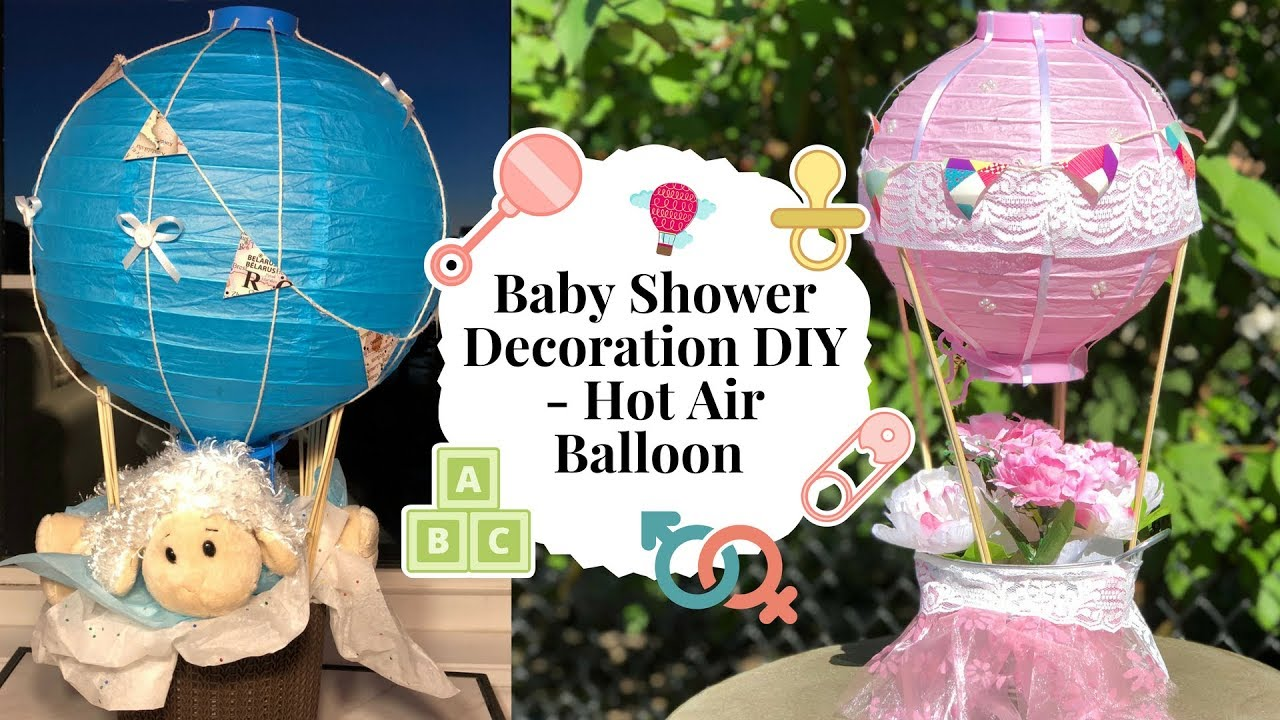 Baby Shower Decoration Ideas Hot Air Balloon Diy Youtube