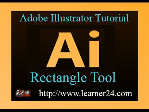 How to Use Rectangle tool in Adobe Illustrator
