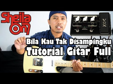 Tutorial Gitar: Sheila on 7 - Bila Kau Tak Disampingku | Full Tutorial
