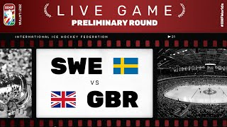 Sweden - Great Britain | Live | Group A | 2021 IIHF Ice Hockey World Championship