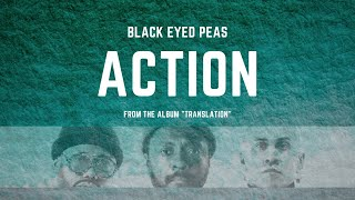 Black Eyed Peas - ACTION (LYRICS)