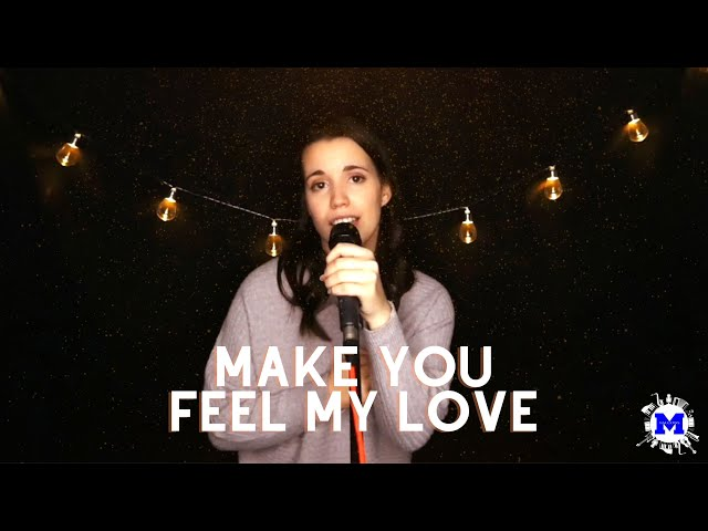Make You Feel My Love Cover by Jessie Rullo