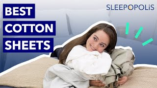 Best Cotton Sheets 2020 Update - Our Top 7 Picks!