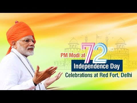 PM Modi at 72nd Independence Day Celebrations at Red Fort, Delhi
