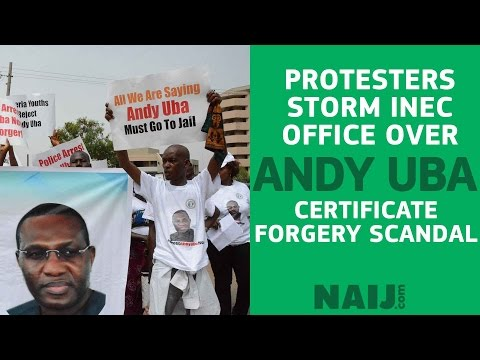 Forgery scandal: Protesters insist Senator Andy Uba must go