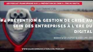 Podcast #4: La prévention et la gestion de crise au sein des entreprises à l'Ère du Digital