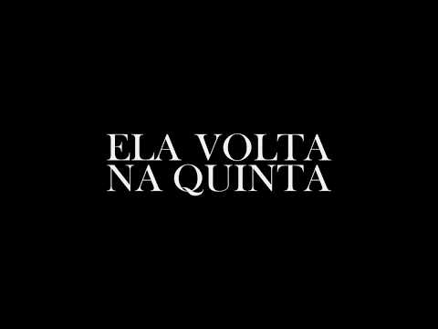Trailer do filme Ela Volta na Quinta