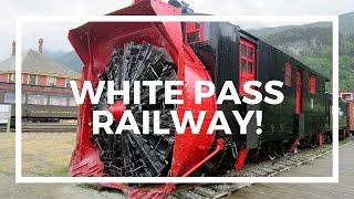 WHITE PASS RAILWAY IN SKAGWAY ALASKA!