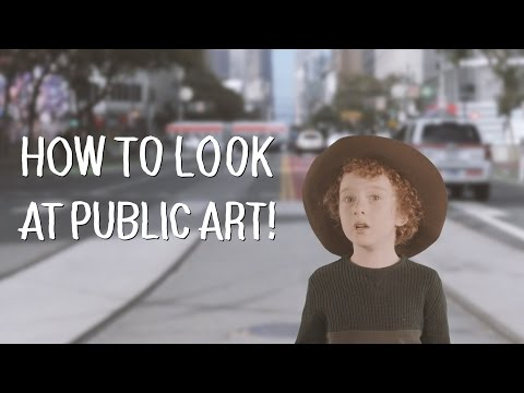 How To Look at Public Art: A Six-Year-Old Explains