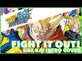 Dragon Ball Z Kai | Fight It Out [cover] | Masakox & 94stones video