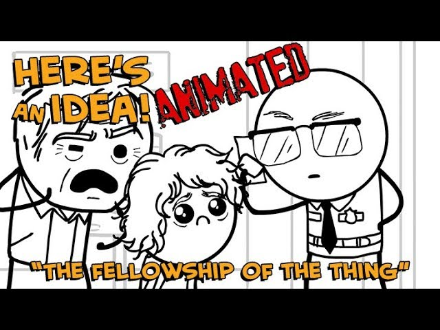 the-fellowship-of-the-thing-here-s-an-idea-animated