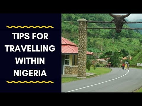 Travel Hacks: Tips For Travelling Within Nigeria