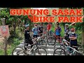 - Gunung sasak bike park maen aman bosku