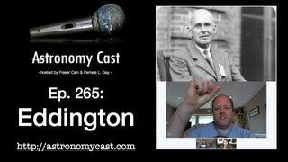 Astronomy Cast Ep. 265: Eddington