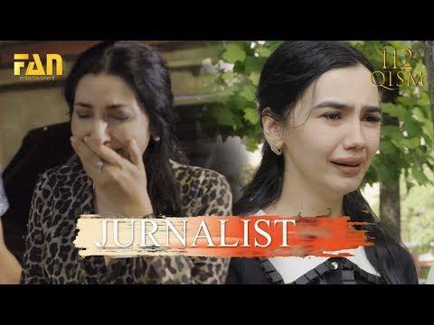 Журналист Сериали 112 - қисм / Jurnalist Seriali 112- Qism
