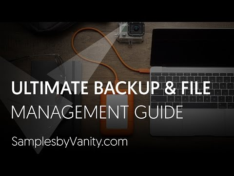 The Ultimate Backup & File Management System for Music Producers + Sample Library Strategy