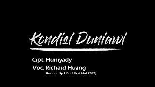 Kondisi Duniawi - Richard Huang