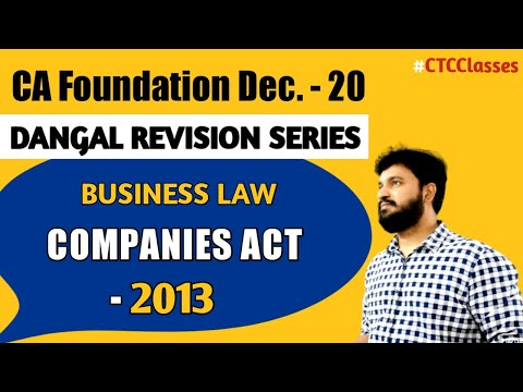 Companies A t 2013 Revision l CA Foundation Business Law l CTC Classes