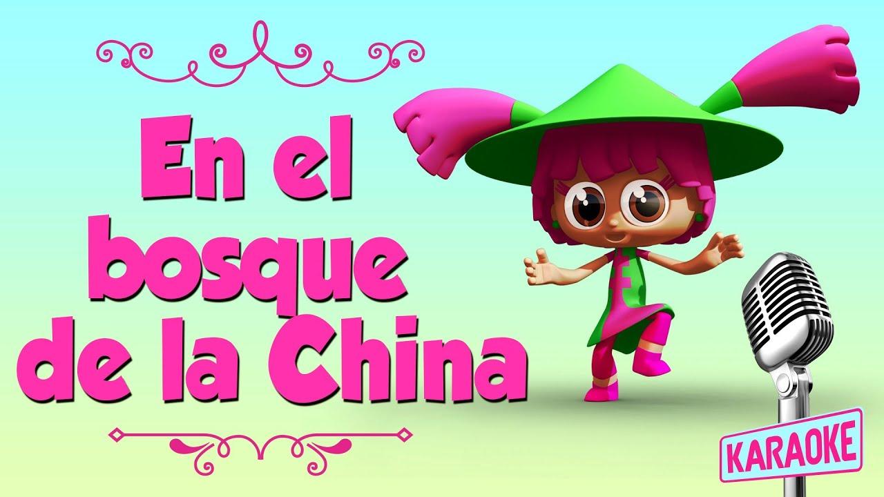 Karaoke en un bosque de la china con letra youtube - Letras infantiles para puertas ...