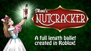 Mimi's Nutcracker - A Roblox Ballet Production - Performed by Focus Dance