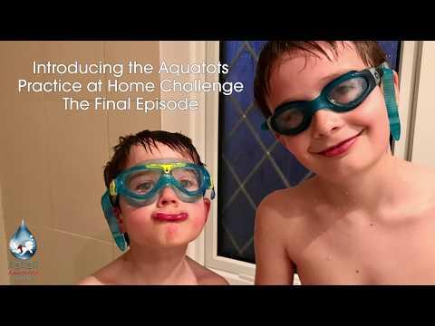 The Aquatots Lockdown Home Challenge | Aquatots Practice at Home Challenge Final Week 7