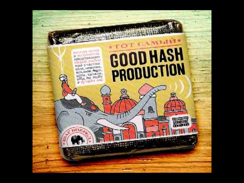 Клип Good Hash Production - Наши