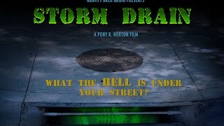 Storm Drain Teaser Trailer 1a with Music
