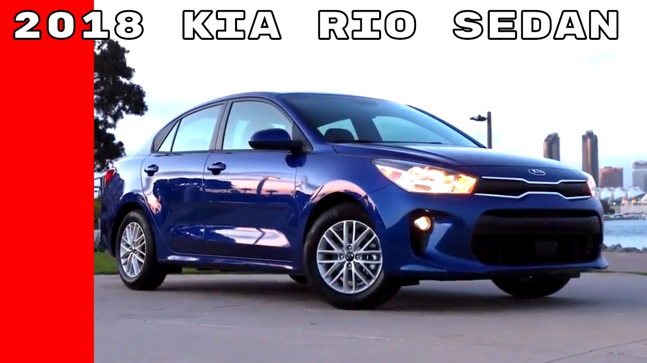 2018 kia rio sedan youtube. Black Bedroom Furniture Sets. Home Design Ideas