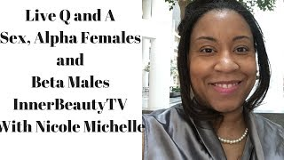 Live Facebook Q and A: Sex, Alpha Females and Beta Males