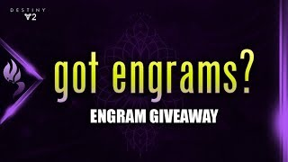 Destiny 2 | Engram Giveaway | Collect Engrams for Raw materials (Dawning Gift Schematic: Rahool)
