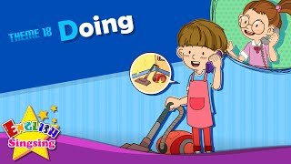 Theme 18. Doing - What are you doing? | ESL Song & Story - Learning English for Kids